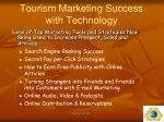 tourism marketing success with technology