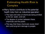 estimating health risk is complex