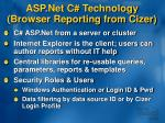 asp net c technology browser reporting from cizer
