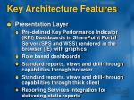 key architecture features