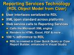 reporting services technology rdl object model from cizer