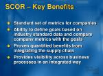 scor key benefits