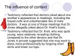 the influence of context
