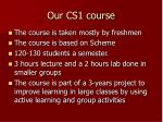 our cs1 course