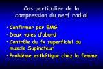 cas particulier de la compression du nerf radial