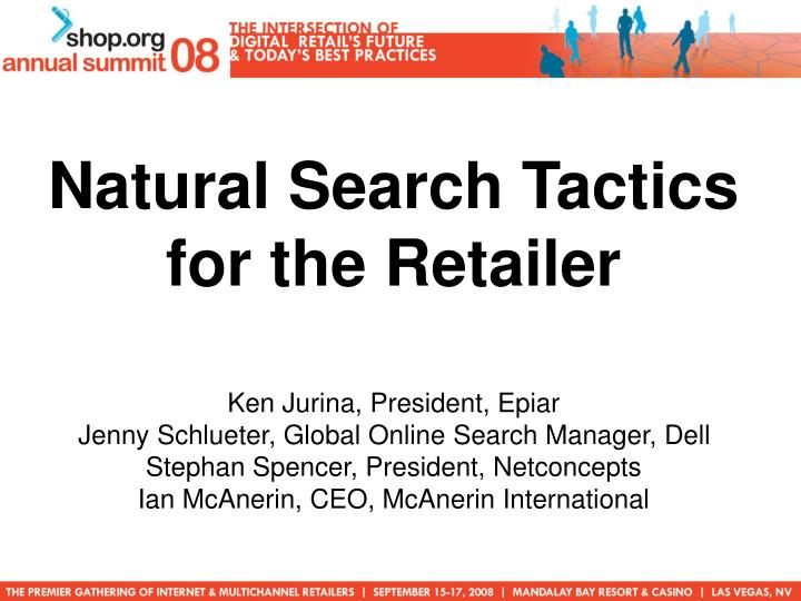 Natural Search Tactics for the Retailer
