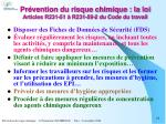 pr vention du risque chimique la loi articles r231 51 r231 59 2 du code du travail