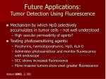 future applications tumor detection using fluorescence