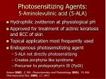 photosensitizing agents 5 aminolevulinic acid 5 ala