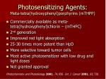 photosensitizing agents meta tetra hydroxyphenyl porphyrins mthpp