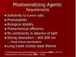 photosensitizing agents requirements