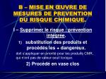 b mise en uvre de mesures de prevention du risque chimique
