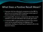 what does a positive result mean