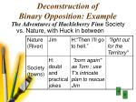 deconstruction of binary opposition example