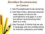 derridian deconstruction in context