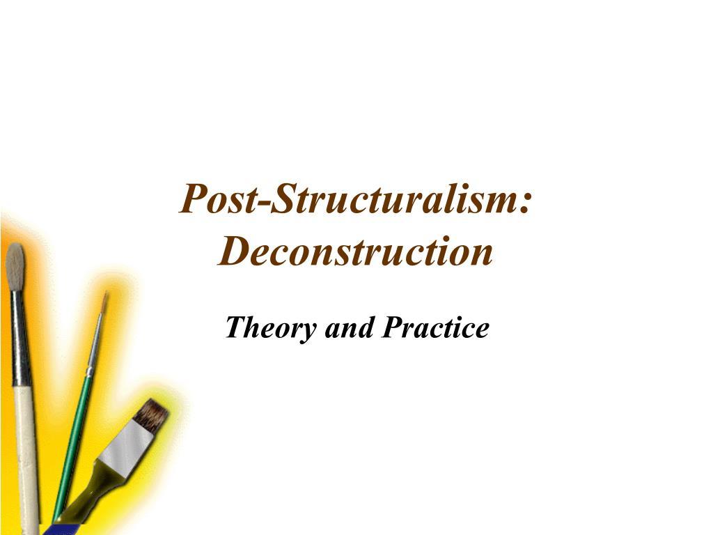 post structuralism deconstruction l.
