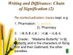 writing and diff rance chain of signification 2