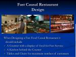 fast causal restaurant design
