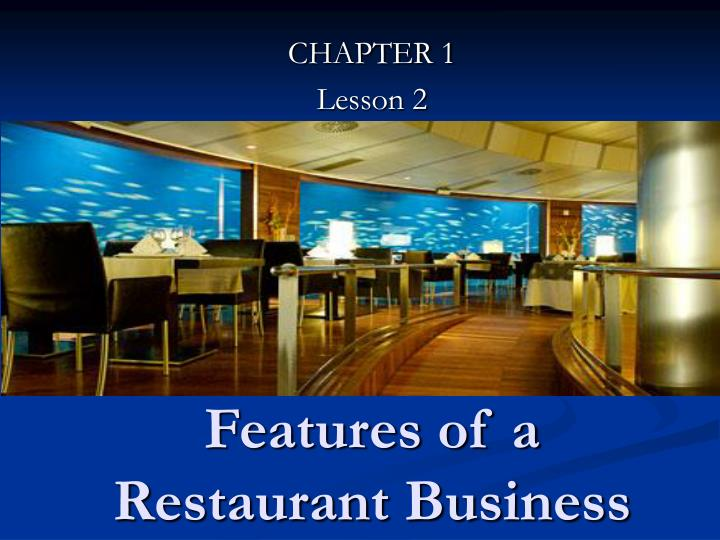 features of a restaurant business n.