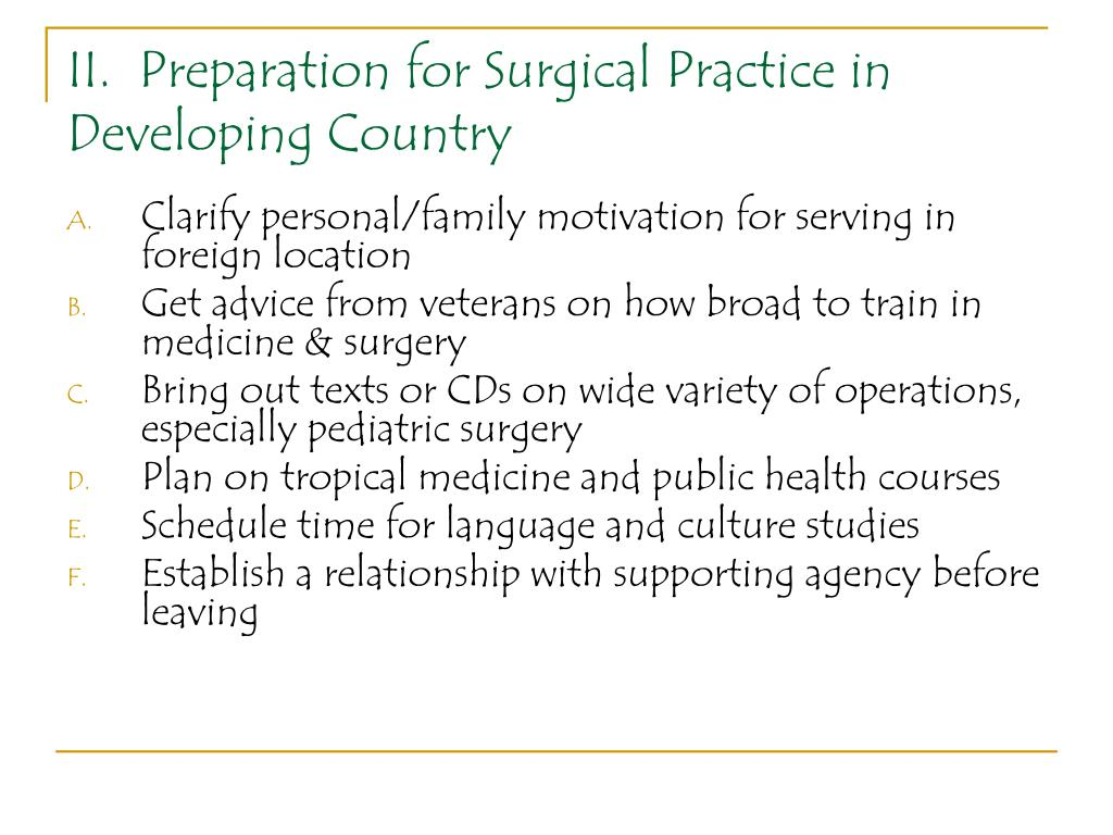 II.  Preparation for Surgical Practice in Developing Country