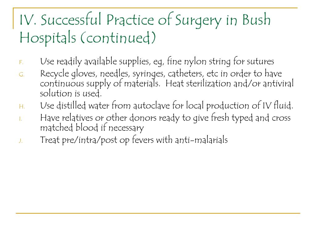 IV. Successful Practice of Surgery in Bush Hospitals (continued)