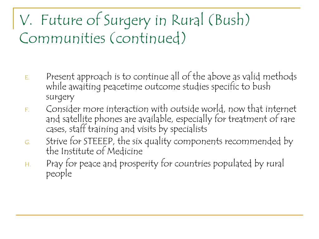 V.  Future of Surgery in Rural (Bush) Communities (continued)