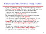 removing the mind from the turing machine