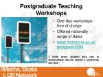 postgraduate teaching workshops