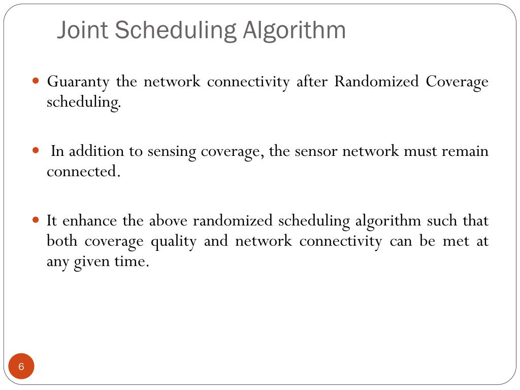 Joint Scheduling Algorithm