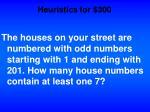 heuristics for 300