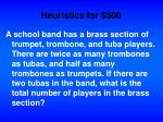 heuristics for 500