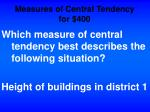 measures of central tendency for 400