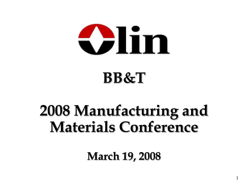 bb t 2008 manufacturing and materials conference march 19 2008 l.