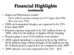 financial highlights continued