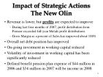 impact of strategic actions the new olin