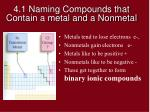 4 1 naming compounds that contain a metal and a nonmetal