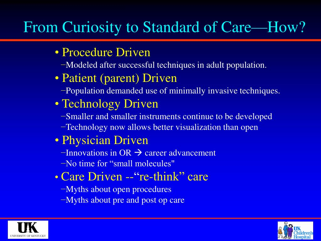 From Curiosity to Standard of Care—How?