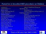 partial list of described mis procedures in children