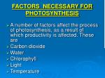 factors necessary for photosynthesis