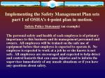 implementing the safety management plan sets part 1 of osha s 4 point plan in motion