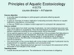 principles of aquatic ecotoxicology 4 ects course director a falamin