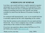 scheduling of seminar