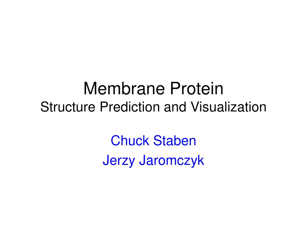 membrane protein structure prediction and visualization l.