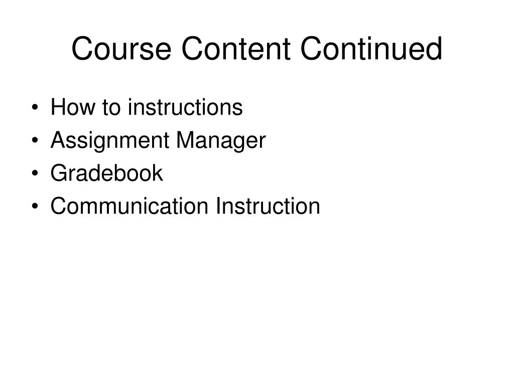 Course Content Continued