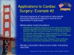 applications to cardiac surgery example 2