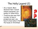 the holly legend 2
