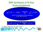 mw synthesis of n aryl azacycloalkanes