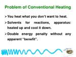 problem of conventional heating