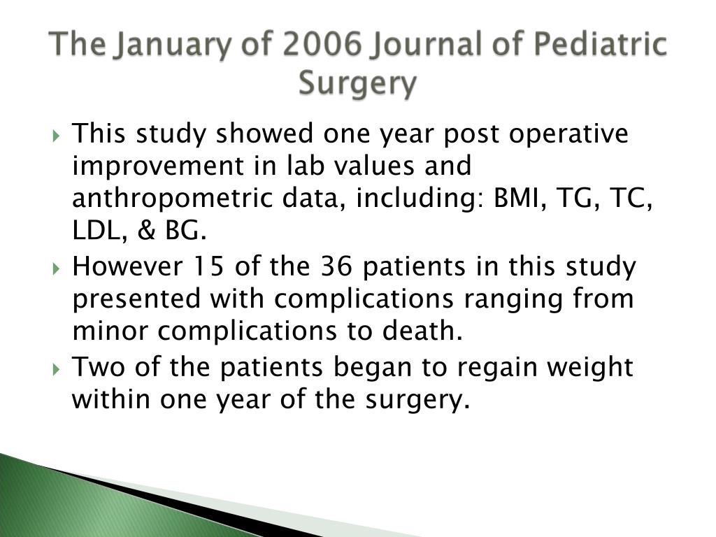 This study showed one year post operative improvement in lab values and anthropometric data, including: BMI, TG, TC, LDL, & BG.