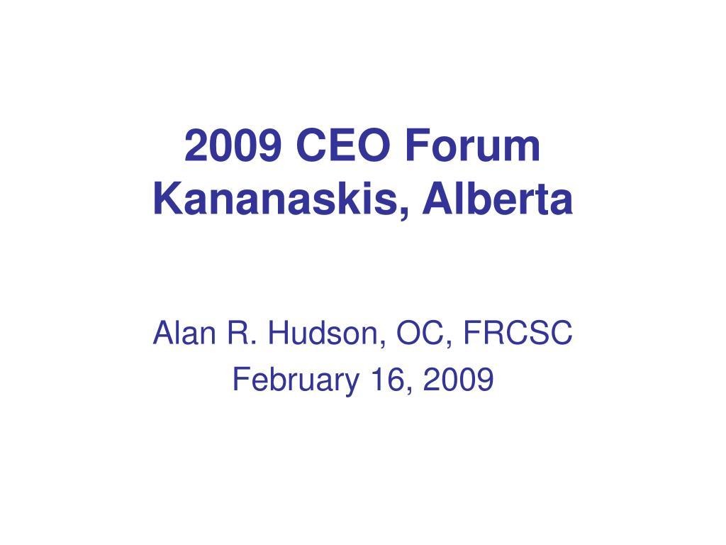 2009 ceo forum kananaskis alberta l.